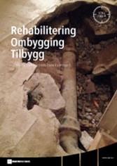 Rehabilitering Ombygging Tilbygg